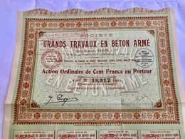 Sté  Des  GRANDS  TRAVAUX  En  BÉTON  ARMÉ  -------- Action  Ordinaire  De  100 Frs - Industrie