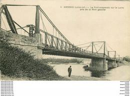 Promotion Club 44 ANCENIS. Pont Suspendu 1939 - Ancenis