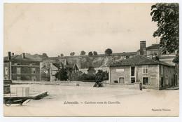 Meuse ( 55 ) Lérouville . Route De Chonville .( Publicité Au Mur Chocolat Menier, Chicorée Arlatte ) - Lerouville