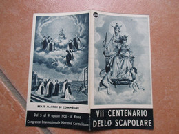 N.20 1950 Immagine Sacra VII Centenario SCAPOLARE Congr. Int.le Mariano Carmelitano LIBRETTO Beati Martiri Compiègne - Devotion Images