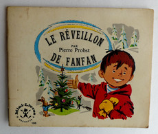 MINI LIVRE HACHETTE 1970 - 186 LE REVEILLON DE FANFAN - Pierre PROBST  Enfantina - Hachette
