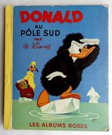 MINI ALBUM DONALD AU PÔLE SUD - WALT DISNEY - ALBUMS ROSES - HACHETTE 1959  Enfantina (1) - Hachette