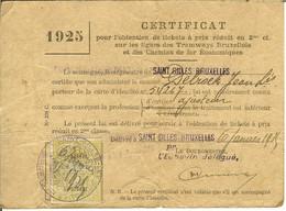 Certificat Pour L'obtention De Tickets à Prix Réduits 2 Me Cl. Saint GILLES BRUXELLES 1925 - Altri