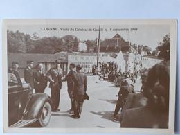 Cognac - Visite Du Général De Gaulle Le 18 Septembre 1944 - Cognac