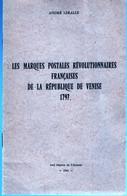 MARQUES POSTALES REVOLUTIONNAIRES DE L A REPUBLIQUE DE VENISE. 1797 - Filatelia E Storia Postale