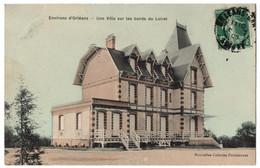 CPA 45 - Environs D'ORLEANS (Loiret) - Une Villa Sur Les Bords Du Loiret - Orleans