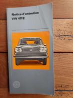 NOTICE  ENTRETIEN VOLKSWAGEN VW 411E  ANNEE 1969 LIVRET EN FRANCAIS DE 150 PAGES - Auto's