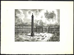 """""""Place VENDÔME à Paris"""" - Burin De A. DECARIS - Hommage De L'accueil De Paris - Dim.: 233 X 169 Mm. - Incisioni"""