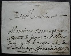 Enveloppe Sans Date Pour Le Juge Du Marquisat De Ganges  Très Beau Sceau De Cire à L'arrière - 1701-1800: Precursores XVIII