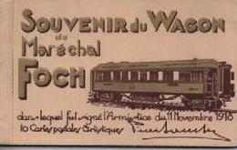 COMPIEGNE  CARNET COMPLET SOUVENIR  DU WAGON MARECHAL FOCH - Compiegne