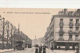 DPT 44 NANTES Place Du Jardin Des Plantes Boulevard De Sébastopol CPA TBE - Nantes