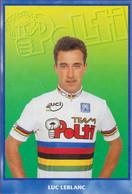 Luc Leblanc Team Polti UCI Champion Du Monde Wereldkampioen Cyclisme Wielrenner Coureur Cycling Wielrennen - Cycling