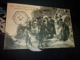 Cartes Postale  Retour D'une Excursion Au Sommet Du Puy De Dôme Animée Auvergne - Non Classificati