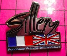 312c Pin's Pins / Beau Et Rare / THEME : MARQUES / SILLERY FONDATION FRANCO-BRITANNIQUE - Trademarks