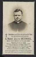 IMAGE MORTUAIRE * REVERAND L ABBE JULES MOINNIL * ° PETIT WARET * CURE BOVENISTIER * + LANDENNE 1942 * PHOTO - Obituary Notices