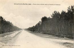 CPA Course Automobile Circuit De La Sarthe 1906 Route Plate Entre La Fourche Et Ardenay - Non Classificati