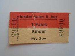 DT006  Bergbahnen Rinerhorn AG Davos   1 Fahrt  - KINDER Fr. 2.-  Ca 1960-80 - Toegangskaarten