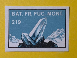 14017 - Bat. Fr. Fuc. Mont. 219 Cristal De Roche - Etichette