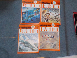 ( Aviation Aéronautique Avion ) Le Fanatique De L'aviation 4 Numeros - AeroAirplanes