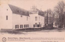 BRAINE LE CHATEAU   MAISON SOIGNEURIALE - Braine-le-Chateau