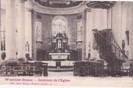 WAUTIER BRAINE   INTERIEUR DE L'EGLISE - Braine-le-Chateau