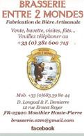 F124 / Publicitaire /advertising Business Card CARTE De VISITE Mouthier Haute Pierre (25) BRASSERIE ENTRE 2 MONDES - Altri Comuni
