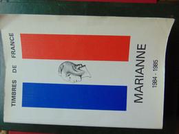 Magnifique Catalogue Encyclopédique Marianne Avec Sa Mise à Jour - Frankreich