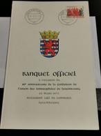 Luxembourg MENU, Banquet Officiel. 80e Anniversaire De La Fondation L'union Des Timbrophiles De Luxembourg 1970 - Privées