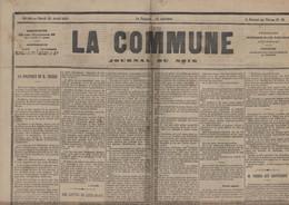 Journal La Commune 25 4 1871 Durant Commune De Paris Article S/ M Thiers Très Intéressant Compte Rendu Combats - 1850 - 1899