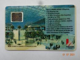 CARTE A PUCE CHIP CARD CARTE FIDÉLITÉ CENTRE COMMERCIAL  PARIS NORD VILLEPINTE DOS TÉLÉCARTE ?? - Cartes De Fidélité Et Cadeau