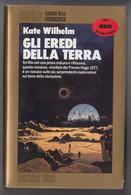 Gli Eredi Della Terra # Kate Wilhelm  # Editrice Nord, 1988 # 241 Pag. # Cosmo - Classici Della Fantascienza - Da Identificare