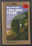 L'era Degli Yilanè  # Harry Harrison  # Editrice Nord, 1990 # 345 Pag. # Cosmo - Classici Della Fantascienza, Serie ORO - Da Identificare