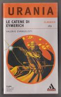 Le Catene Di Eymerich  #  Valerio Evangelisti  #  Urania 1990 # 315 Pag. # - Da Identificare