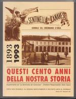 1893/1993 Questi Cento Anni Della Nostra Storia ( Ivrea E Circondario) #  La Sentinella Del Canavese ,1993 # 232  Pag. # - Da Identificare