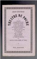 THEATRE DE POCHE 1949 JEAN COCTEAU EDITION ORIGINALE N° 87 / 100 SUR VELIN D ARCHES 14 DESSINS INEDITS DE L AUTEUR - Auteurs Français