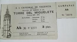 TICKET VALENCIA . CATEDRAL - Tickets D'entrée