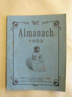 Liv. 622. Almanach De 1932 Publié Par La Société Contre La Cruauté Envers Les Animaux - 1901-1940