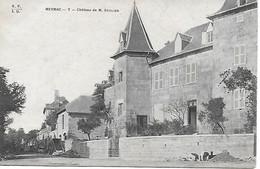 19 - CORREZE - MEYMAC - Chateau De Monsieur Soulier - Ouvrier Au Travail - Otros Municipios