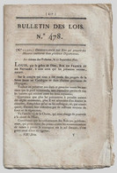 Bulletin Des Lois N°478 1821 Mesures Sanitaires (fièvre Jaune Espagne)/Ports Toulon Et Marseille (peste)/Echelles Levant - Decrees & Laws