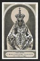Santino/holycard: MARIA SS. INCORONATA - Foggia - E- PR  - Mm. 70 X 108 - Religione & Esoterismo