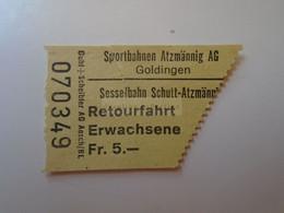 DT007  Switzerland -Skigebiet Sportbahnen  Atzmännig AG Sesselbahn Schutt-Atzmännig   Goldingen  Retourfahrt Erwaschene - Andere