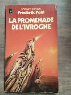 Frédérik Pohl - La Promenade De L'ivrogne / Presses Pocket, 1981 - Presses Pocket