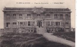"""85. SAINT JEAN DE MONTS. CPA SEPIA . PLAGE DES DEMOISELLES .""""  ATLANTIC HOTEL """". - Saint Jean De Monts"""