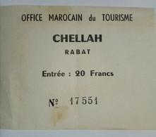 TICKET . MAROC . RABAT . CHELLAH - Tickets D'entrée