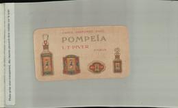 Calendrier 1926  CARTE PARFUMEE , LT . PIVER , POMPEIA , Publicité ( 2021 Juillet CHR 435) - Vintage (until 1960)