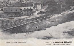 Publicité Chocolat Klaus Sur Carte Postale De L'entrée Du Tunnel Du Gothard - Chocolat