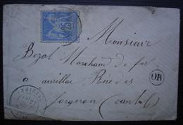 Thiézac Cantal 1877 Origine Rurale à Déchiffrer, Lettre Pour Aurillac - 1877-1920: Periodo Semi Moderno