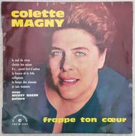 Disque 33 Tours 25 Cm Colette Magny - Frappe Ton Cœur - Le Chant Du Monde LDZ-M 4289 - Mickey Baker à La Guitare - 1963 - Formati Speciali