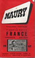 Catalogue A. Maury 1961 - Timbres-poste De France Et Colonies - Frankreich