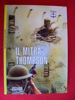LIBRO  IL MITRA THOMPSON - Non Classificati